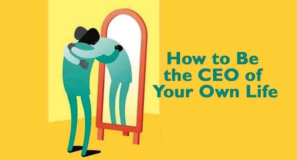 CEO of your life - Blog To Success