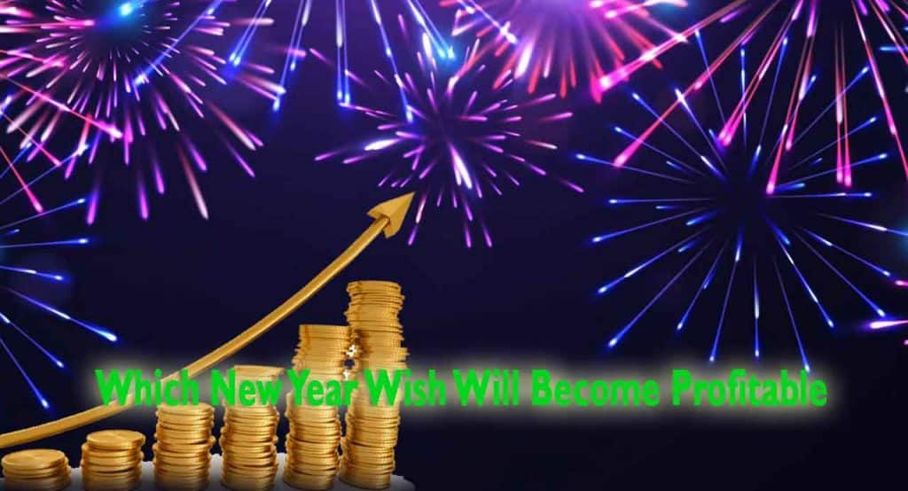 New Year Wish that become profitable
