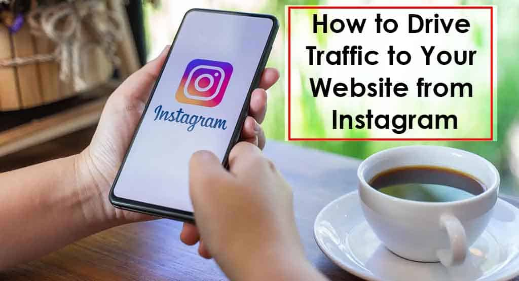 Drive Traffic from Instagram