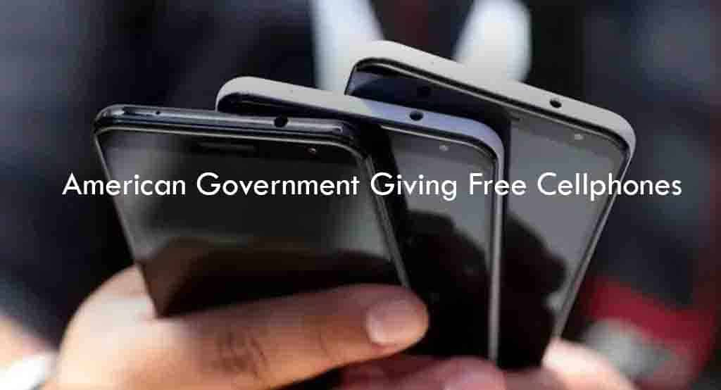 American Government Giving Free Cellphones