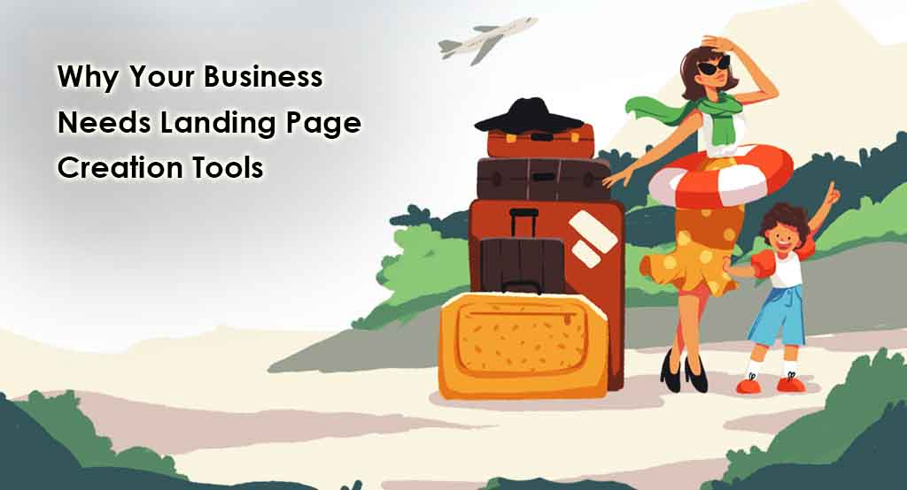 Business Needs Landing Page Creation Tools