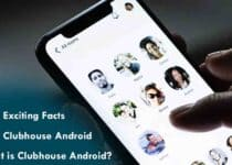 Exciting Facts About Clubhouse Android