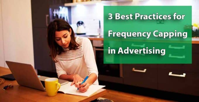 Best Practices for Frequency Capping in Advertising