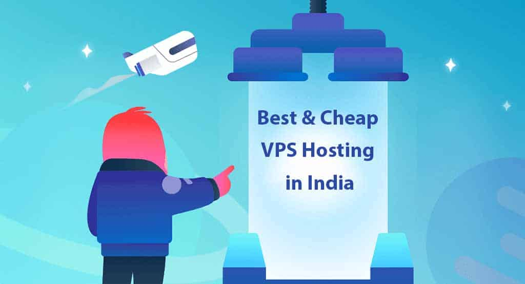 Cheap VPS Hosting in India